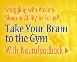 Neurofeedback Take Your Brain to the Gym